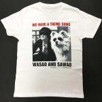 WASAO&SAWAO Tシャツ FRONT