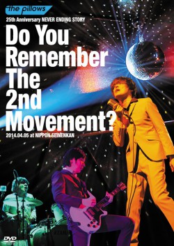 "the pillows 25th Anniversary NEVER ENDING STORY ""Do You Remember 2nd Movement?"""